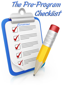 Curvalicious Pre-Program Checklist